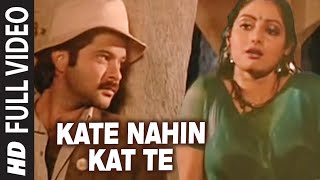 Download 'Kate Nahin Kat Te'  Full  Song -  Mr. India | Anil Kapoor, Sridevi MP3 song and Music Video
