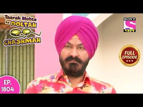 Taarak Mehta Ka Ooltah Chashmah - Full Episode 1804 - 9th March, 2019