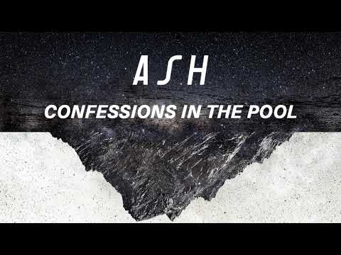 Free Download Ash - Confessions In The Pool Mp3 dan Mp4