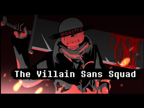 Download The Villain Sans Squad Opening Theme Song(Credit's to Yamata 41)