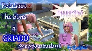 """Pelataan The Sims 4: Duunipäivä; """"Criado-synnytys sairaalassa"""" [Let"""