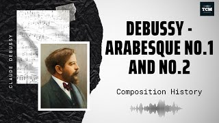 Debussy - Arabesque No1 and No2