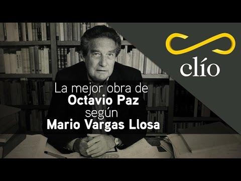 La mejor obra de Octavio Paz según Mario Vargas Llosa