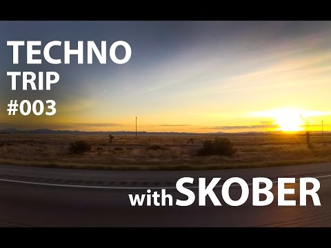 Techno Trip with Skober 003 - Phoenix, El Paso (USA)