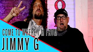 JIMMY G (MURPHY'S LAW): Come to Where I'm From Podcast Episode #93