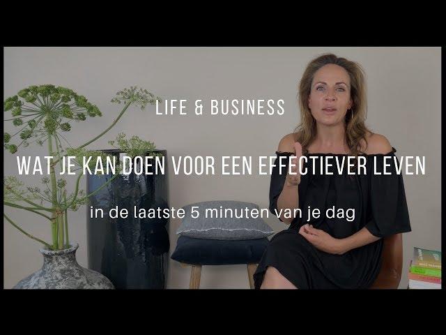 Wat je kan doen voor een effectiever leven. | Life & Business afl. 7
