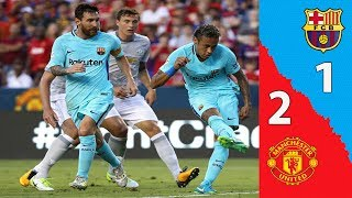 Barcelona VS Manchester United 1-0 All Goals & Highlights ICC 26,7,2017