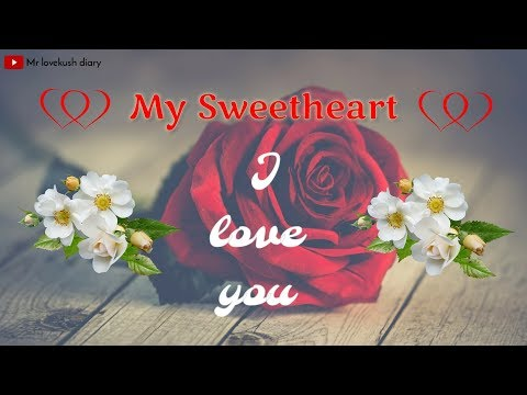 💓 My Sweetheart ! I love you 💓 Heart touching status || Arijit Singh special