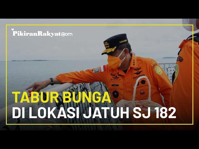 Operasi SAR Dihentikan, Keluarga Korban Tabur Bunga di Lokasi Jatuhnya Pesawat Sriwijaya SJ 182