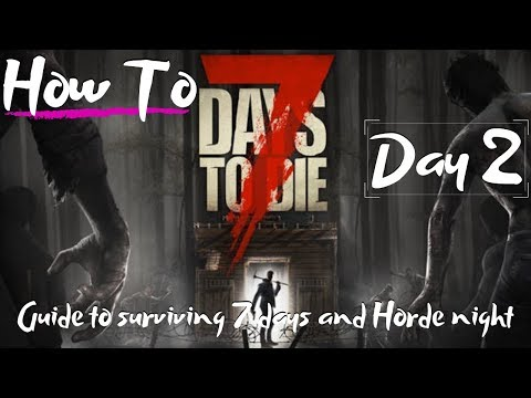 7-days-to-die---beginners-guide---how-to---surviving-the-first-7-days/nights
