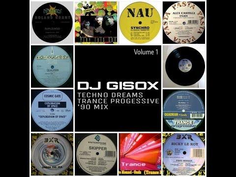 Best Techno Dreams Trance Progressive '90 Mix Volume 1