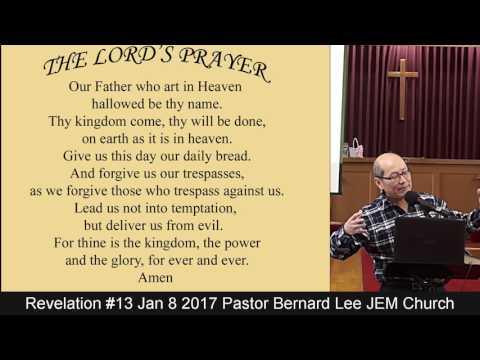 Revelation #13 Jan 8 2017 Pastor Bernard Lee JEM Church
