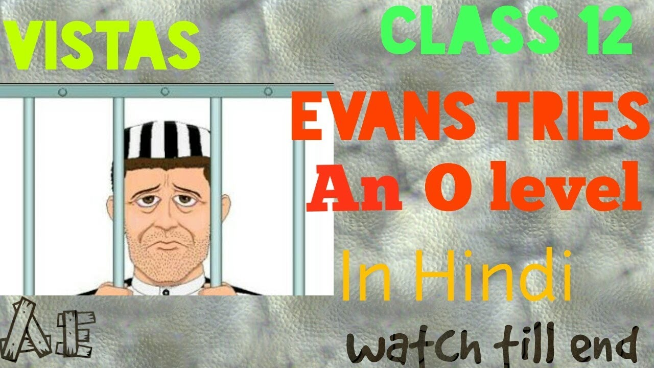 evans tries an o level Evans desired to have some sort of academic qualification while he was serving imprisonment for this he wanted to give the o-level (ordinary certificate in secondary examination) in german.