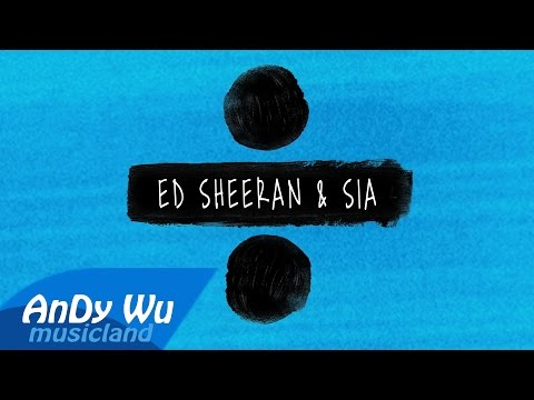 Thumbnail: Ed Sheeran & Sia - Shape of You / The Greatest / Cheap Thrills (Lyric Video)