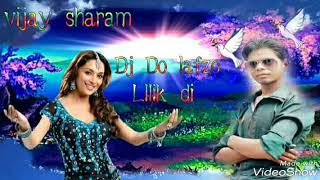 DJ Do Lafzon Mein Likh Di Maine Apni Prem Kahani vijay sharam gawlliar