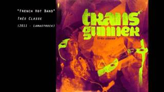 French Hot Band - transgunner