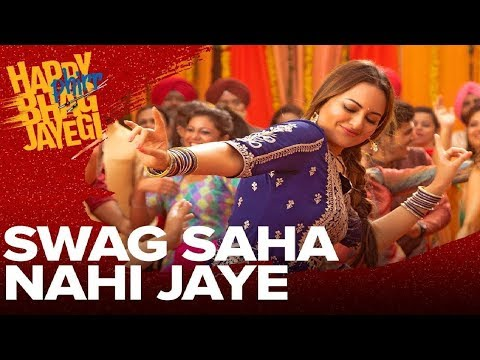 Download Lagu  Swag Saha Nahi Jaye   Happy Phirr Bhag Jayegi   Jassi Gill   Sonakshi Sinha   Hindi Songs   Gabruu Mp3 Free