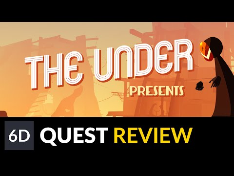 The Under Presents | Oculus Quest Game Review