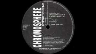 Chromosphere - Hypnotic Send (