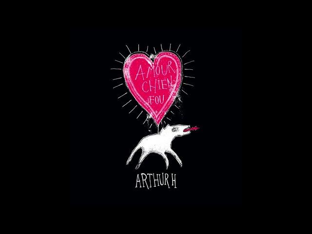 Arthur H - Super héros de l'instant zéro (Instrumental)