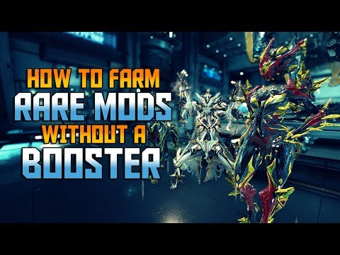 [WARFRAME] How To Farm Rare Mods - Without A Booster!