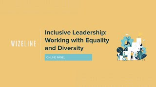 Inclusive Leadership: Working with Equality and Diversity