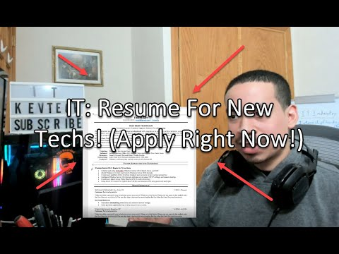 IT: Resume For New Techs! (Apply Right Now!)