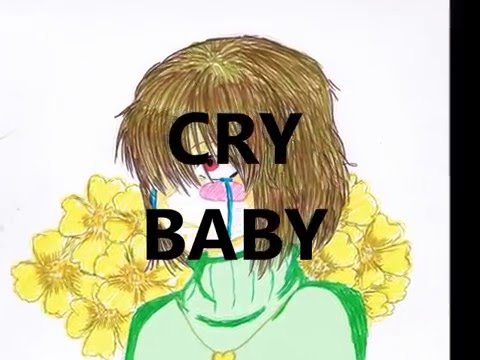 Undertale [Chara And Asriel] - Cry Baby