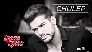 Lucas Lucco - Chulep (Tá Diferente)