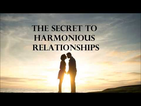 The secret to harmonious relationships - Abraham Hicks