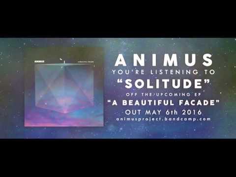 Animus - Solitude