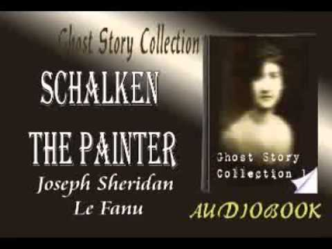 Schalken the Painter Joseph Sheridan Le Fanu Audiobook Ghost