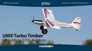 Load Video 1:  E-flite UMX Turbo Timber BNF Basic