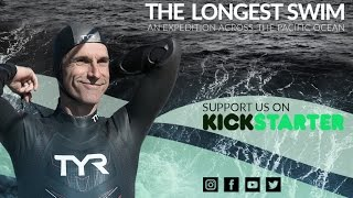 THE LONGEST SWIM - An expedition across the Pacific Ocean