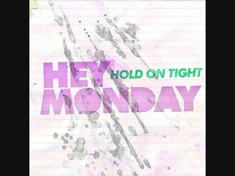 HEY MONDAY: