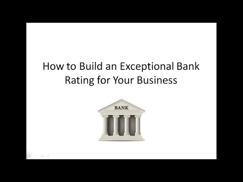 How to Build Your Bank Rating for Your Small Business 🏦