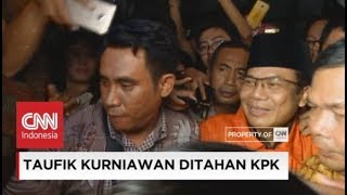 KPK Tahan Wakil Ketua DPR Taufik Kurniawan