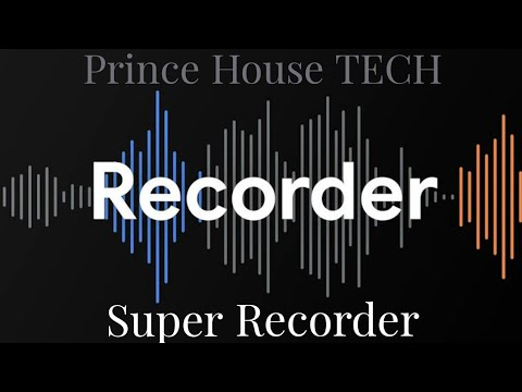Super Recorder App For Android Super Voice Recorder For Yt Super Audio Recorder For Yt Youtube