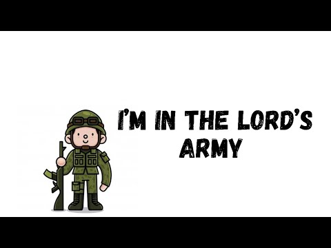 I'm in the Lord's Army -  HERITAGE KIDS Lyrics