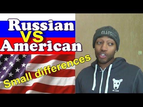 American vs Russian. Small differences