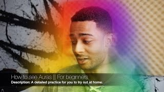 One of Ryan Cropper's most viewed videos: How to see Auras - For beginners