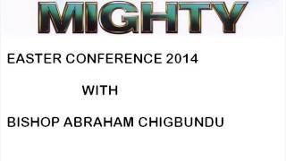 Bishop Abraham Chigbundu - Locating an Altar