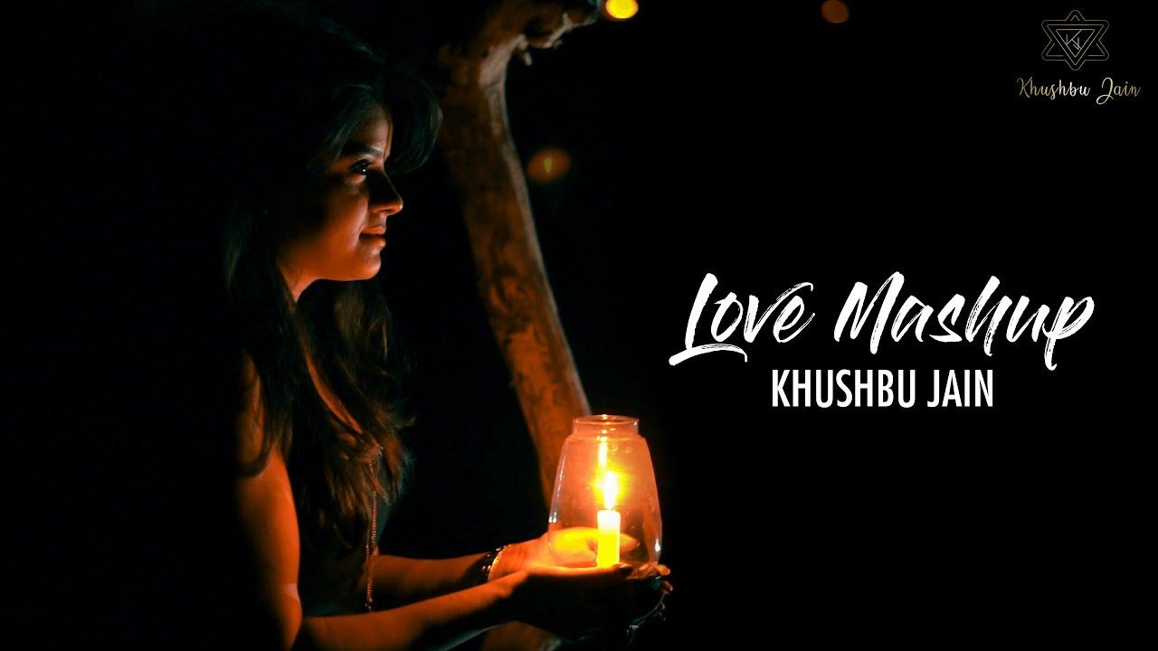 Love Mashup | Khushbu Jain | Noorie/A Whole New World (Aladdin) | Valentine Romantic Hindi Song 2021