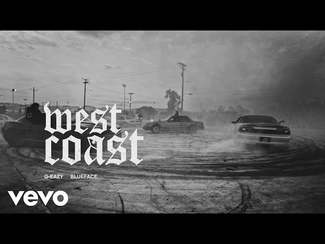 G-Eazy, Blueface - West Coast (Audio)