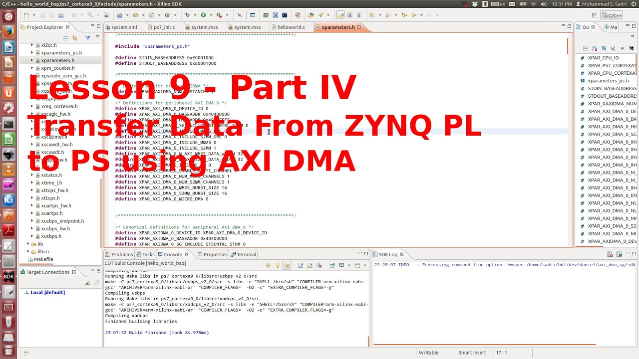 ZYNQ Training - session 09 - part IV - Transfer Data from PL to PS using  AXI DMA