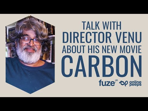 Talk with Director Venu about his movie Carbon | Fuze HD | O
