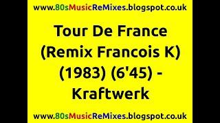 Tour De France (Remix Francois K) - Kraftwerk | 80s Electro Music | 80s Club Mixes | 80s Club Music