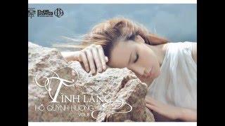 Hồ Quỳnh Hương - Biết Anh Nơi Đâu | Tĩnh Lặng (Album Vol.8)