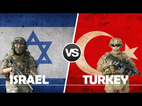 ISRAEL VS TURKEY - Military Power Comparison 2017