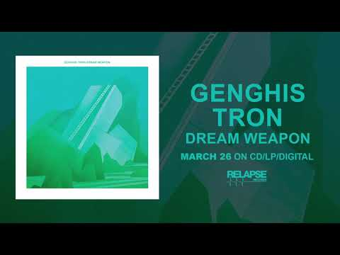 GENGHIS TRON - Dream Weapon (Official Audio)